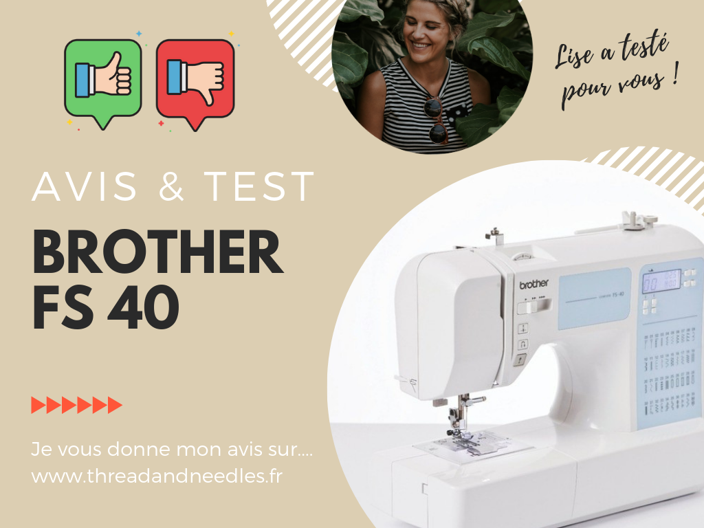 test et avis machine a coudre brother fs 40