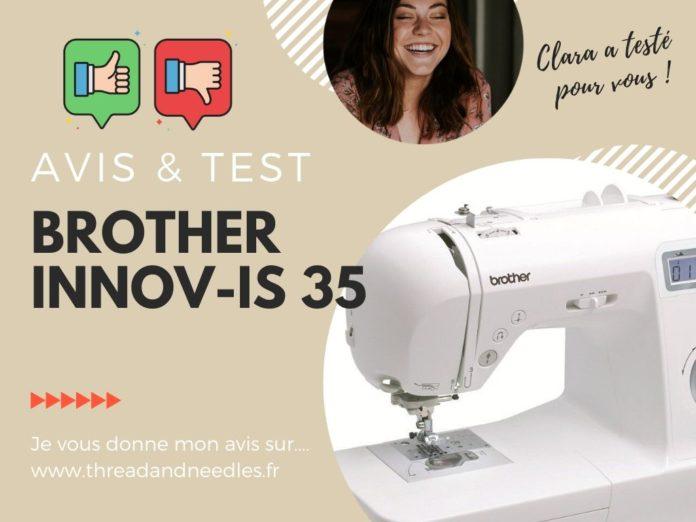 Test et avis de la Brother Innov Is 35