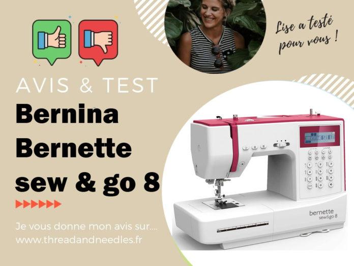 Bernina Bernette sew & go 8 test et avis
