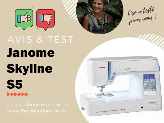 Janome Skyline S5 : test et avis