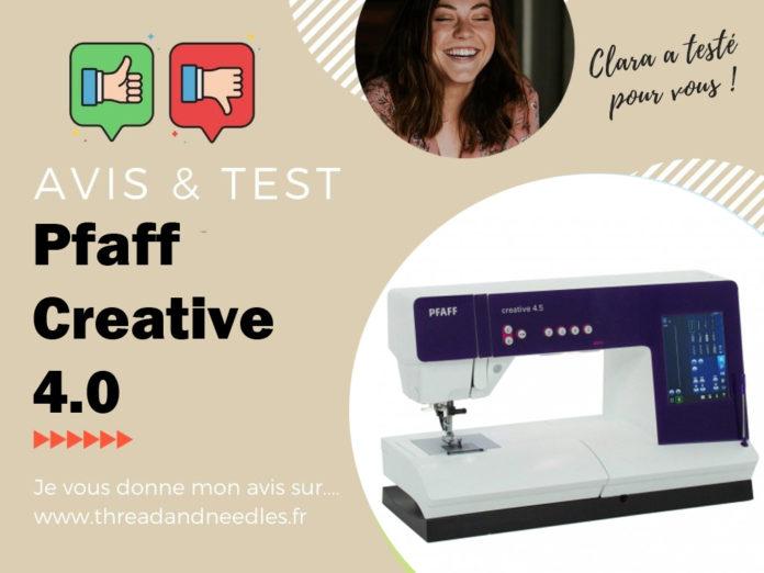 Pfaff Creative 4.5 test et avis.5 : test et avis